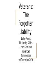 Veterans: The Forgotten Liability- Bailey M.