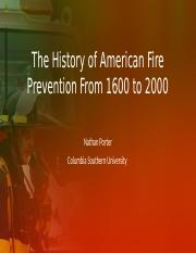 The History of American Fire Prevention From 1600.pptx