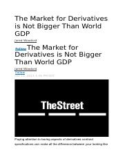 The Market for Derivatives is Not Bigger Than World GDP.2013.Article