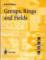 Groups,_Rings_and_Fields.pdf