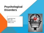 Week Eight Checkpoint-Psychological Disorders Presentation- Nadia Baboram