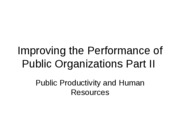 Apr 10 - Improving Government Performance Part II HR Spring 2008