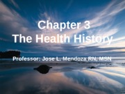 Chapter 3 Health Assessment