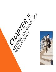 Chapter 5 - Becoming the owner of a Small Business.ppt
