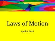 kin 130- Laws of Motion