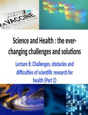 L8 Challenges, obstacles and difficulties of scientific research for health (part 2).pptx