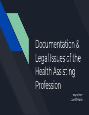 Documentation & Legal Issues of the Health Assisting Profession.pdf