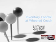Inventory Control at Wheeled Coach.pptx