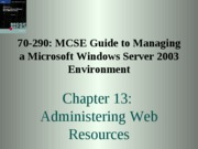 Windows Server 2003 Environment Chapter 13