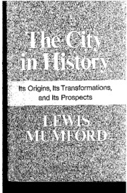 Mumford Lewis The city in History