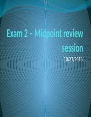 Exam 2 – Midpoint Discussion Session