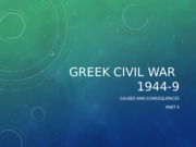 Greek+Civil+War+1944-9+Part+II+_1_.pptx