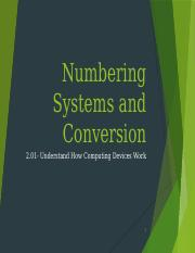 2.01a_Numbering Systems and Conversion - Griffin Rice.pptx