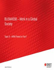 BUSM4558 – Work in a Global Society Week 8 HRM Friend or Foe Student 070417.pptx