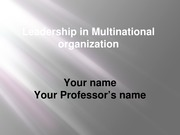 Leadership in Multinational organization