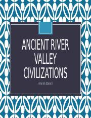 Ancient River Valley Civilizations.pptx