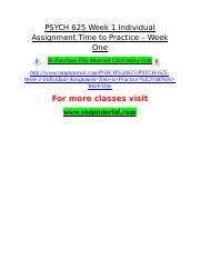PSYCH 625 Week 1 Individual Assignment Time to Practice – Week One.doc