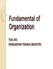 Pengantar Teknik Industri - 08 - Fundamental of Organization.ppt