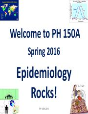 PH150A_2016_Lect 1_Intro to Epi and Nat History Dis 1-19-2016 FINAL POST.pdf