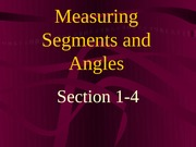 1-4 Measuring Segments and Angles
