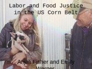 labor and food justice in the US corn belt