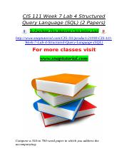 CIS 111 Week 7 Lab 4 Structured Query Language (SQL) (2 Papers).doc