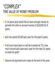 3.3 COMPLEX TIME VALUE OF MONEY QUESTION.ppt
