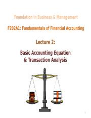 Lecture 2 - Basic Accounting Equation  Transaction Analysis (1)