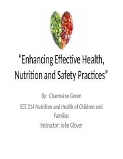 ECE 214 Enhancing Effective Health, Nutrition and Safety Rev.pptm
