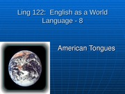 10-Ling 122-8 American Tongues