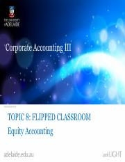 Topic 8 Equity Accounting - Flipped Classroom Lecture-3.pdf
