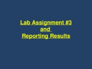 lab+3+and+reporting+results+%28a+little+from+ch13%29