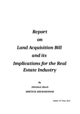 Report on Land Acquisition Bill and its Implications for the Real Estate Industry