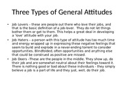 Three Types of General Attitudes