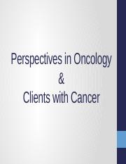 Oncology & Clients with Cancer.pptx