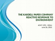 The Kardell Paper Company - Ethics ACNT 1391 6.27.2015