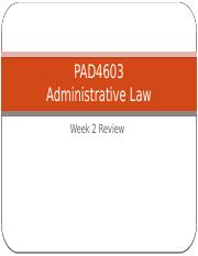 Administrative Law Week 2 Exam Review Hall(1)