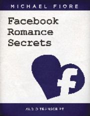 Facebook-Romance-Secrets-Transcript