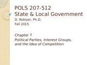 POLS 207 F2015 Chpt 7 (Parties, Interest Groups, and Competition)