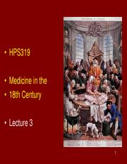 HPS319 - Lecture 3 - Medicine in the 18th Century