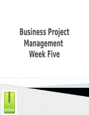 Business Project Management Live Classroom session week 5.pptx
