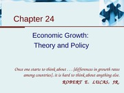 Chapter 24 - Economic Growth-Theory and Policy