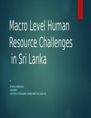 Macro Level Human Resource Challenges  in Sri Lanka.pptx