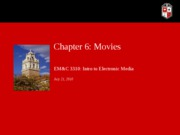 EMC 3310 Chapter 6_MOVIES_short