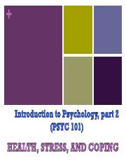 PSYC 101 - Lecture 10 - Health, Stress and Coping.pdf