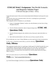 ETHC445 Week 5 Assignment; You Decide Scenario and Response Solution Paper.docx