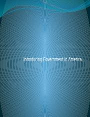 Chapter+1+-+Introducing+Government+in+America.pptx
