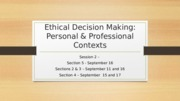 2+-+FA+2015+-+Ethical+Decision+Making+Personal+and+Professional+Contexts_Updated-Post