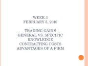 Week 3 Trading Gains-Advantages of a Firm