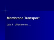 Membrane Transport lab 3